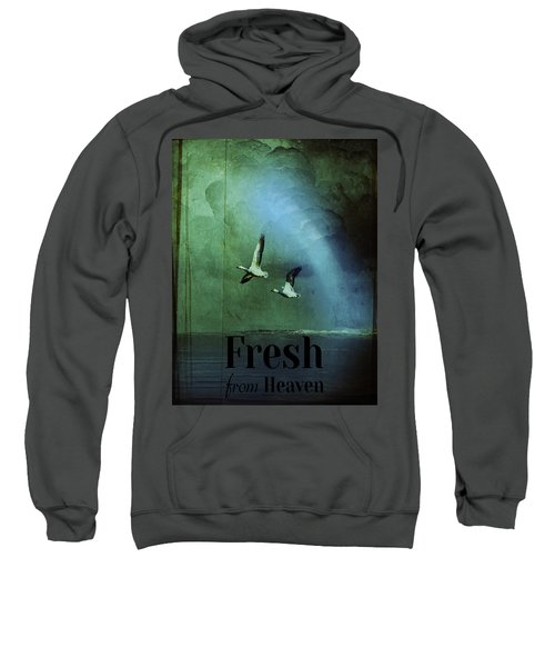 Fresh From Heaven Sweatshirt