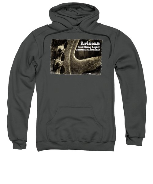 Gear Wheel And Chain At Goldfield Ghost Town Sweatshirt