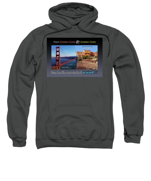 Golden Gate To Golden Gate Sweatshirt