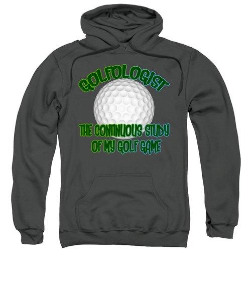 Golfologist Sweatshirt by David G Paul