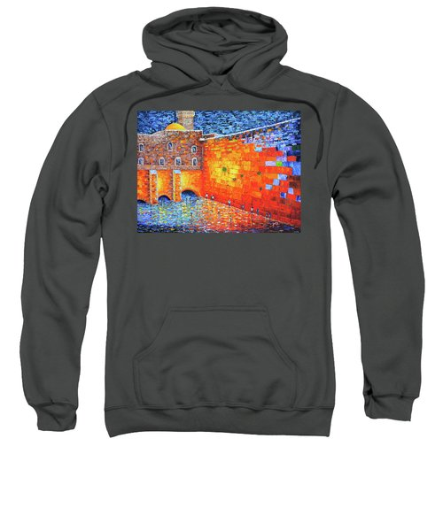Sweatshirt featuring the painting Wailing Wall Greatness In The Evening Jerusalem Palette Knife Painting by Georgeta Blanaru