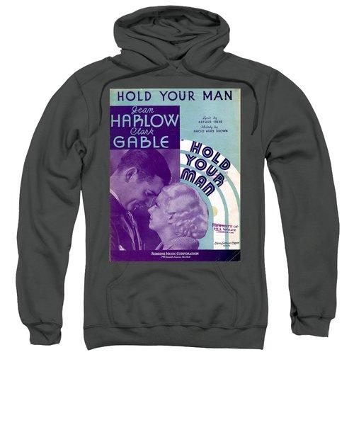 Hold Your Man Sweatshirt