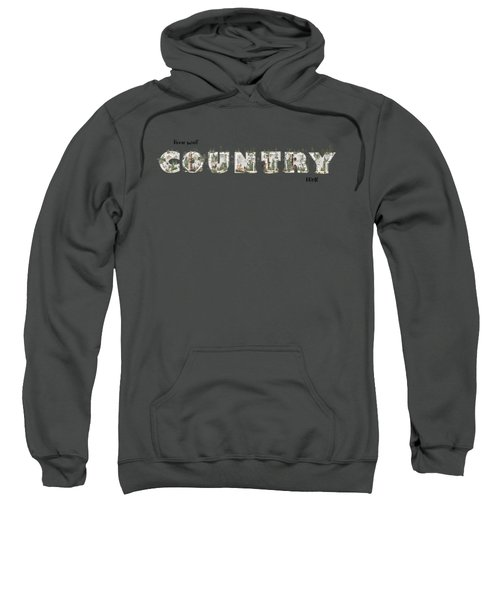 Home Sweet Country Home Sweatshirt