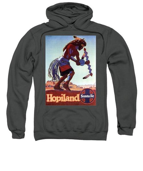 Hopiland - Santa Fe - Buffalo Dancer - Retro Travel Poster - Vintage Poster Sweatshirt