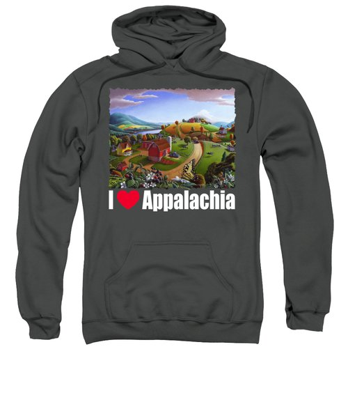 I Love Appalachia T Shirt - Appalachian Blackberry Patch Rural Landscape 2 Sweatshirt