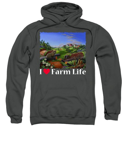 I Love Farm Life T Shirt - Spring Groundhog - Country Farm Landscape 2 Sweatshirt