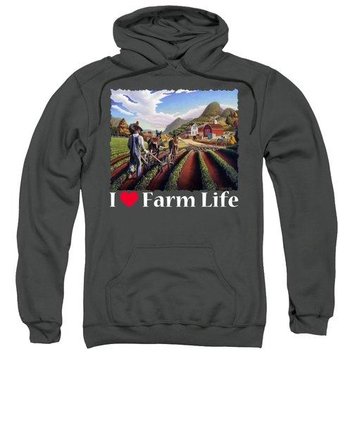 I Love Farm Life Shirt - Farmer Cultivating Peas - Rural Farm Landscape Sweatshirt