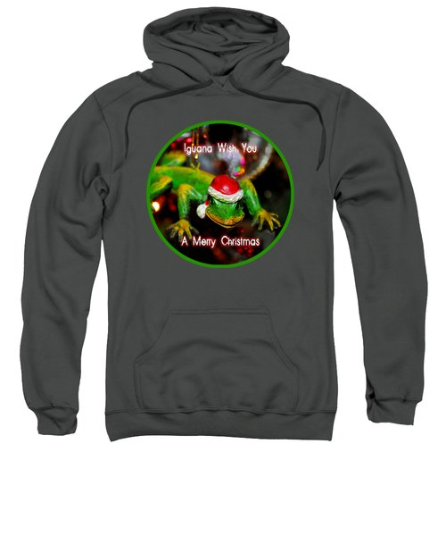 Iguana Wish You A Merry Christmas Sweatshirt