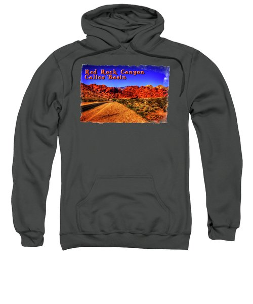 Into The Calico Basin Early Morning Sweatshirt