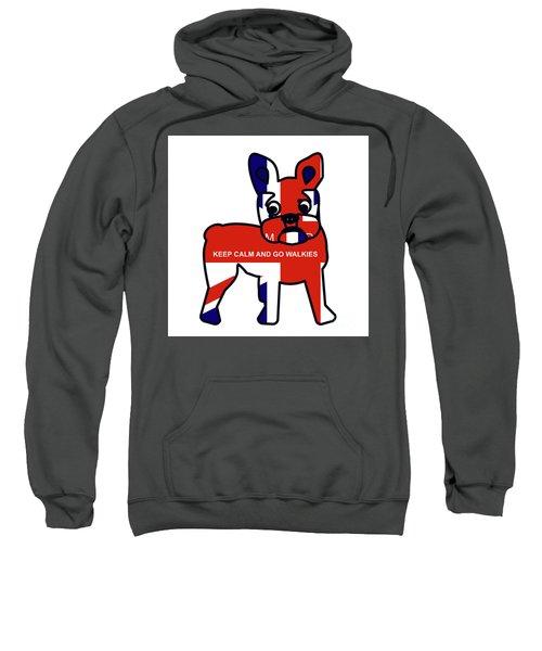 Keep Calm And Go Walkies Sweatshirt
