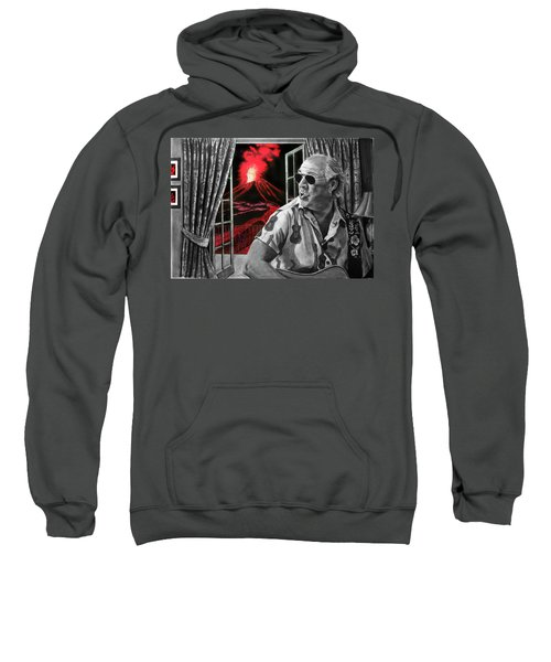Lava Me Now Or Lava Me Not Sweatshirt by William Underwood