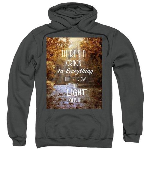 Leonard Cohen Quote Sweatshirt