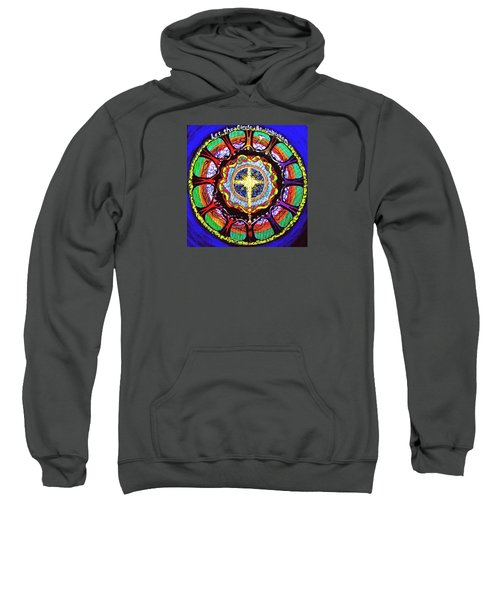 Let The Circle Be Unbroken Sweatshirt