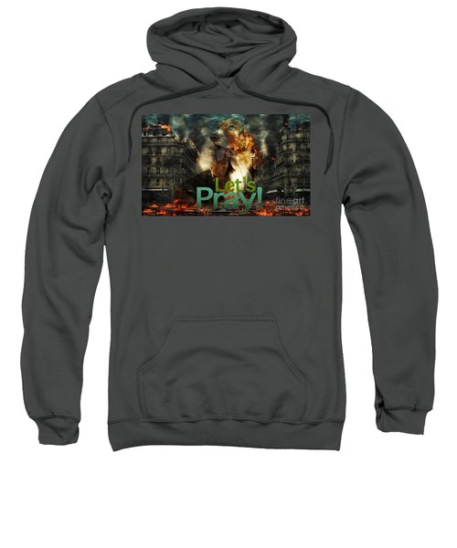 Let Us Pray Sweatshirt