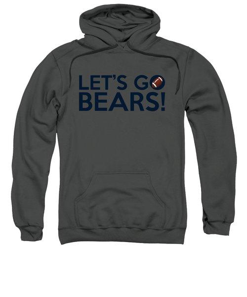 Let's Go Bears Sweatshirt