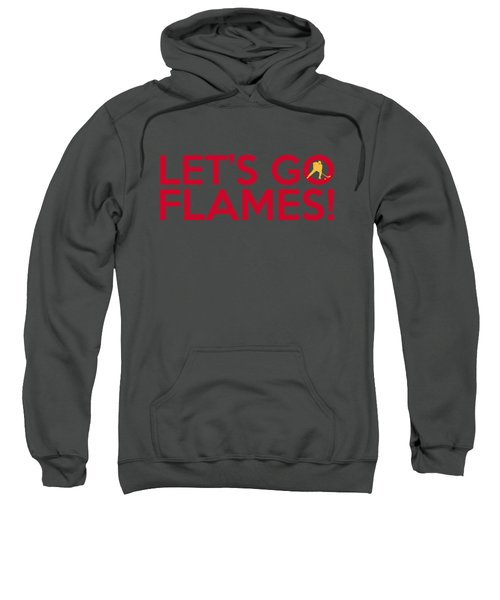 Let's Go Flames Sweatshirt