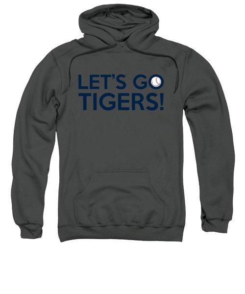 Let's Go Tigers Sweatshirt