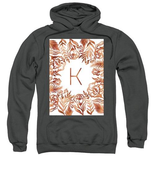 Letter K - Rose Gold Glitter Flowers Sweatshirt