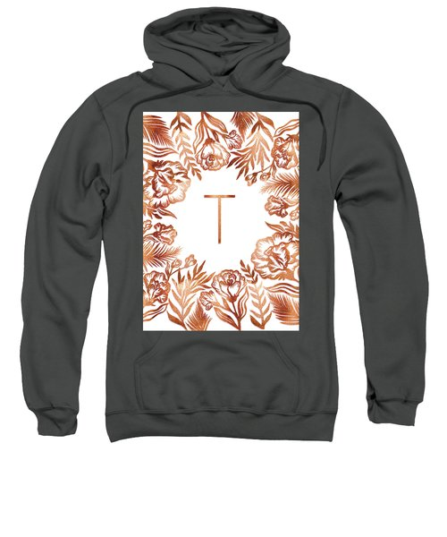 Letter T - Rose Gold Glitter Flowers Sweatshirt
