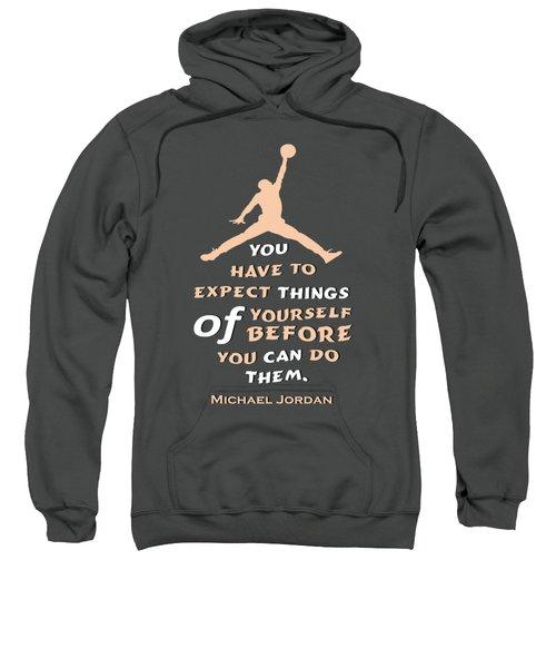 Michael Jordan Famous Basketball Players Quotes Sweatshirt by Creative Ideaz