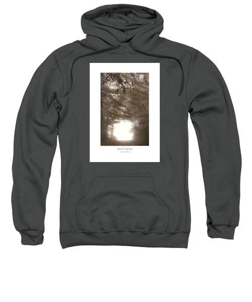 Misty Road Sweatshirt
