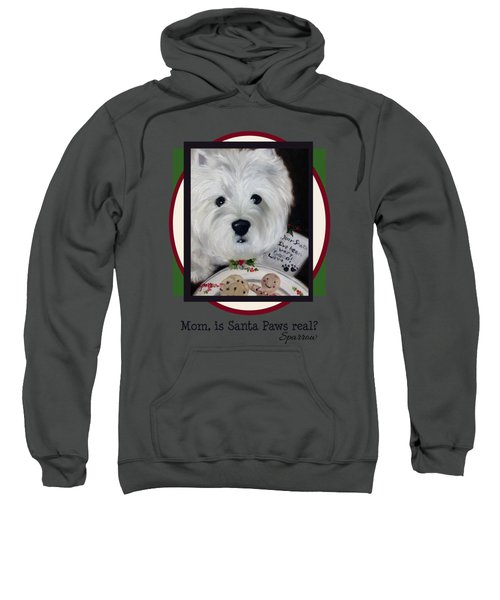 Mom Is Santa Paws Real Sweatshirt