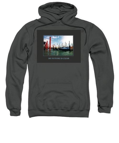 My Future Is Clear Sweatshirt