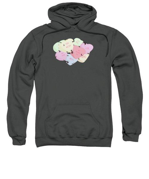 No Love Here Sweatshirt