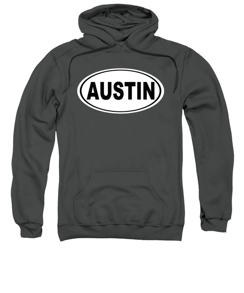 Oval Austin Texas Home Pride Sweatshirt by Keith Webber Jr