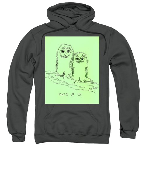 Owlz R Us Sweatshirt