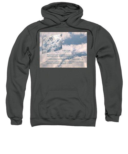 Perfect Clouds Sweatshirt
