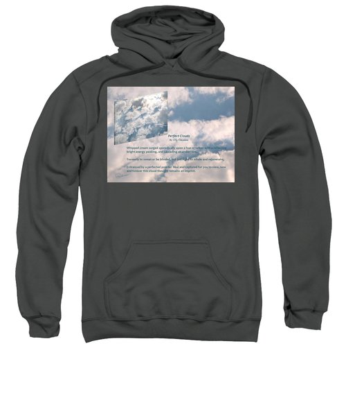 Perfect Clouds Sweatshirt