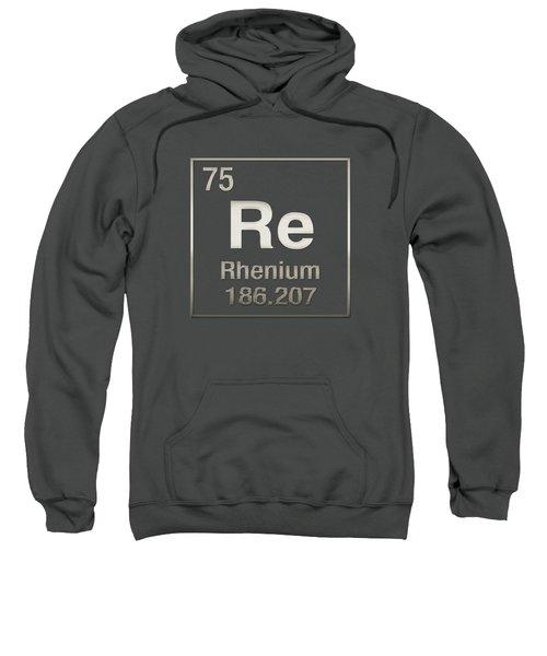 Periodic Table Of Elements - Rhenium - Re - On Rhenium Sweatshirt
