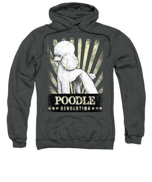 Poodle Revolution Sweatshirt