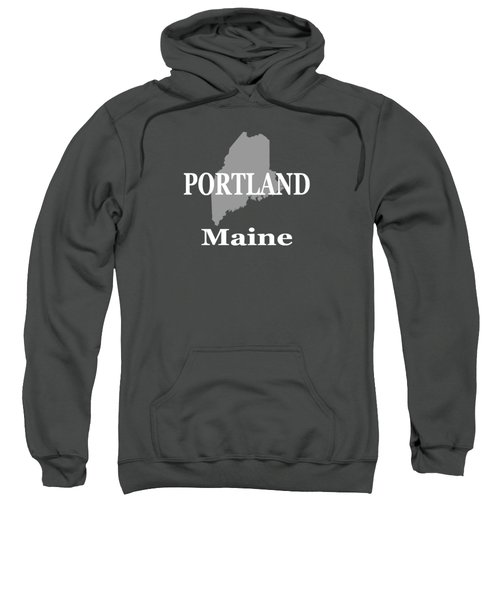 Portland Maine State City And Town Pride  Sweatshirt