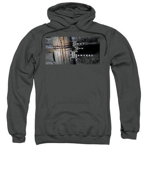 Pray Sow Harvest Sweatshirt