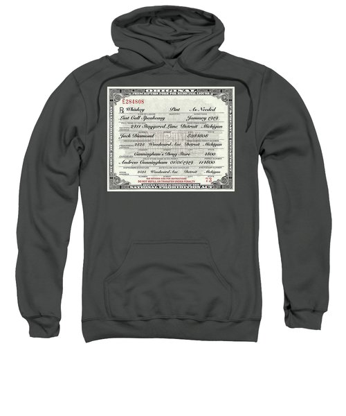 Sweatshirt featuring the photograph Prohibition Prescription Certificate Establishments by David Patterson