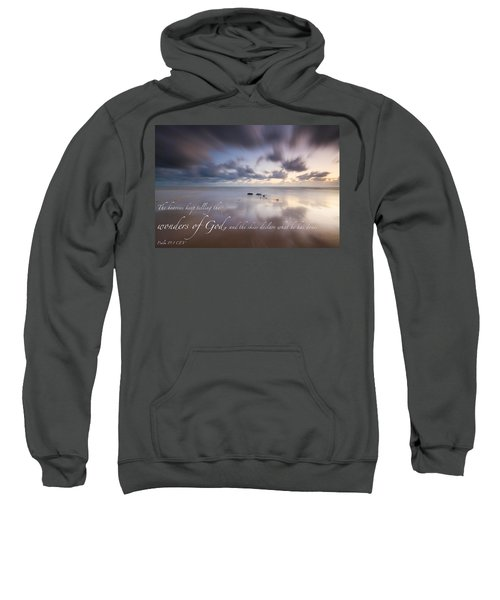 Psalm 19 1 Sweatshirt