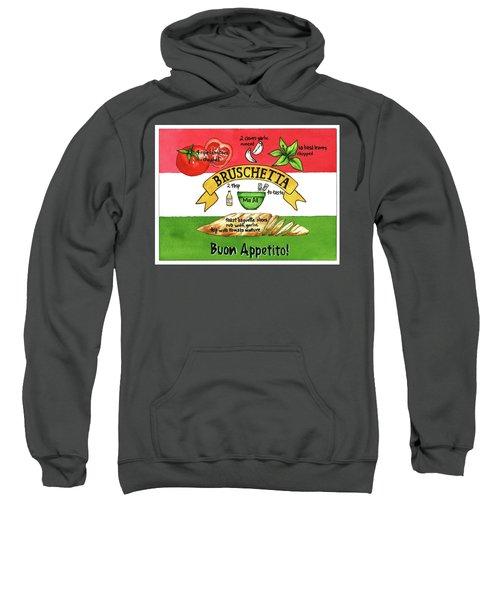 Recpe-bruschetta Sweatshirt