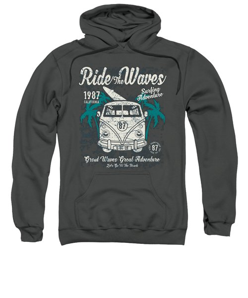 Ride The Waves Sweatshirt
