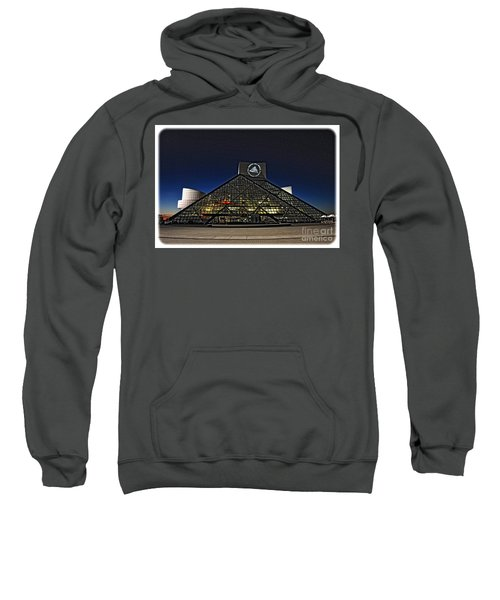 Rock And Roll Hall Of Fame - Cleveland Ohio - 5 Sweatshirt