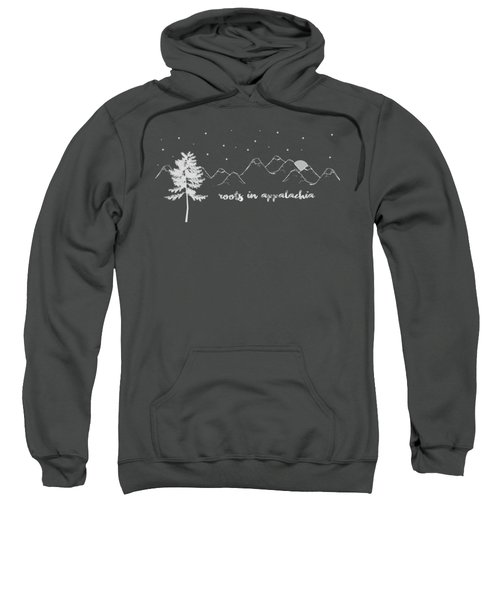 Roots In Appalachia Sweatshirt