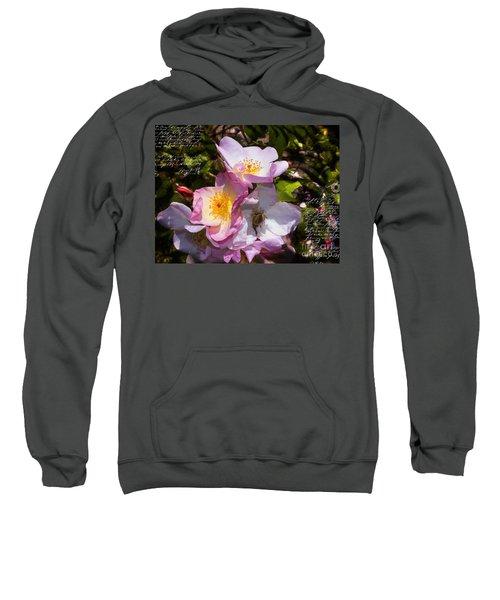 Roses Speak Of Love In The Language Of The Heart Sweatshirt