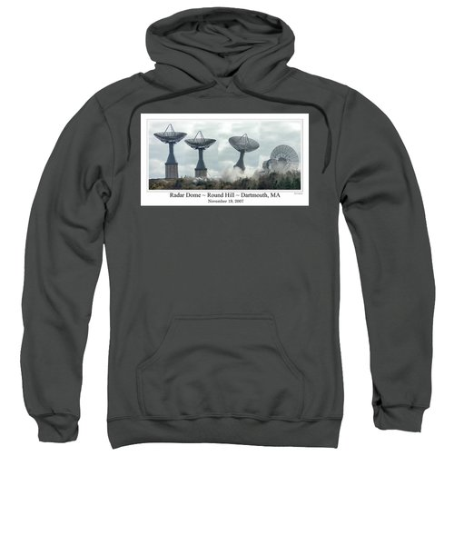 Round Hill Radar Demolition Sweatshirt