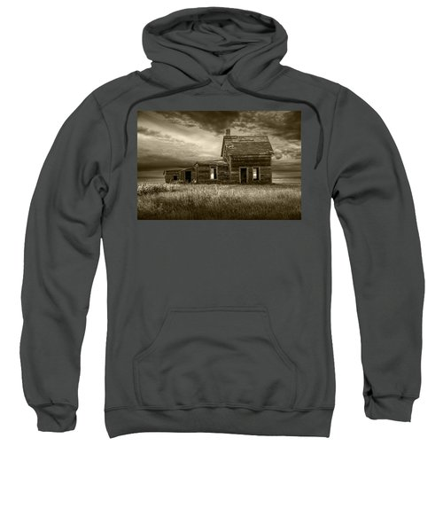 Sepia Tone Of Abandoned Prairie Farm House Sweatshirt