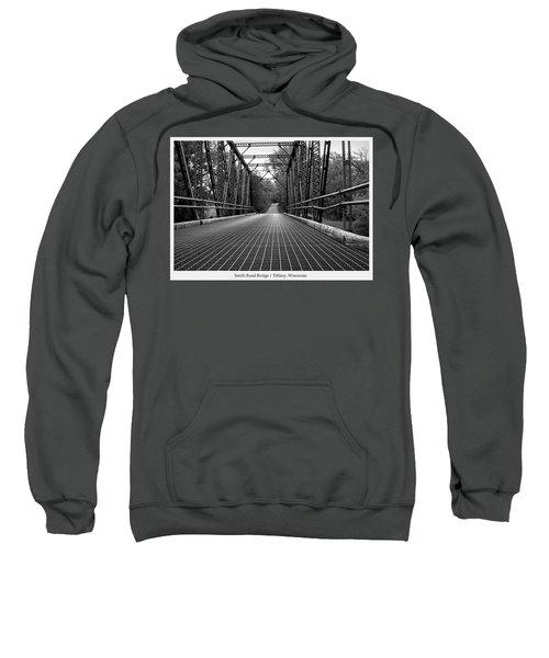 Smith Road Bridge  Sweatshirt