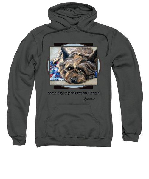 Some Day My Wizard Will Come Sweatshirt