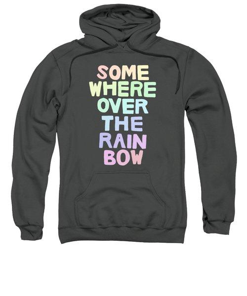 Somewhere Over The Rainbow Sweatshirt by Priscilla Wolfe