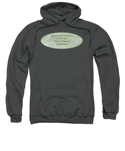 Splash Of Coffee Sweatshirt