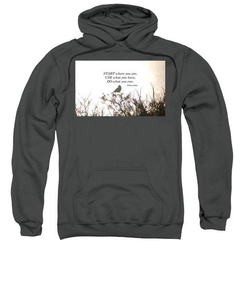 Start Where Your Are Sweatshirt
